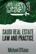 Saudi Real Estate Law and Practice