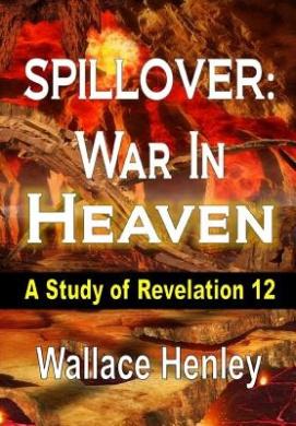 Spillover War in Heaven: A Study of Revelation 12