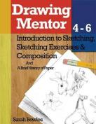 Drawing Mentor 4-6