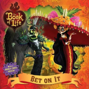 Bet on It (Book of Life)