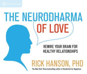 The Neurodharma of Love [Audio]