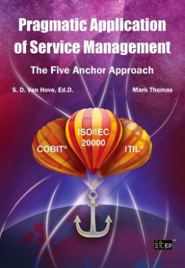 Pragmatic Application of Service Management: The Five Anchor Approach