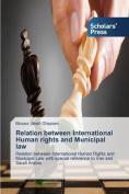 Relation Between International Human Rights and Municipal Law