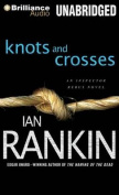 Knots and Crosses  [Audio]