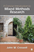 A Concise Introduction to Mixed Methods Research