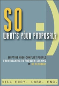 So, What's Your Proposal?