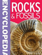 Mini Encyclopedia - Rocks & Fossils