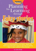 Planning for Learning Through Fairy Stories