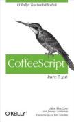 Coffeescript Kurz & Gut