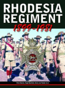 Rhodesia regiment, 1899-1981