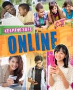 Online (Keeping Safe)