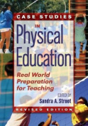 Case Studies in Physical Education