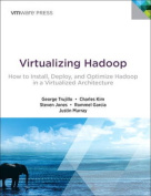 Virtualizing Hadoop