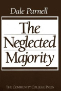 The Neglected Majority