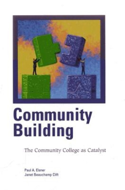 Community Building: The Community College as Catalyst