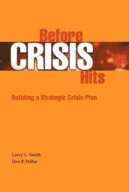 Before Crisis Hits: Building a Strategic Crisis Plan