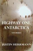 Highway One, Antarctica