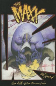 The MAXX: Maxximized, Volume 1