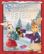 Merry Christmas, Peter! (Peter Rabbit