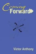 Coming Forward