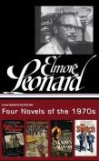Elmore Leonard: Four Novels of the 1970s