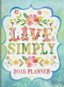 2015-Live Simply Tmwy Planner 12-Mo