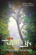 A New Tree of Life for Planetary Ascension