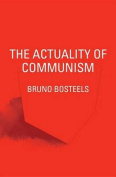 The Actuality of Communism
