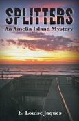 Splitters an Amelia Island Mystery