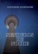 Senderos de Noche [Spanish]