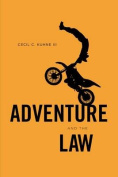 Adventure and the Law