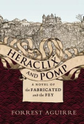 Heraclix and Pomp