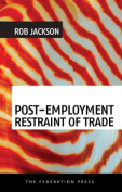 Post-Employment Restraint of Trade