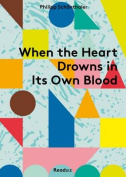When the Heart Drowns in Its Own Blood