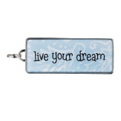 "Rectangle Word Charm - ""live your dream"""
