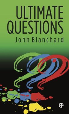 Ultimate Questions ESV (Ultimate Questions)