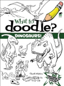 Dover Publications-What To Doodle. Dinosaurs!