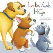 Locke, Knob, and Hinge