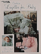 Layettes For Baby - Crochet Patterns