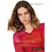 Rowan Mini Collection