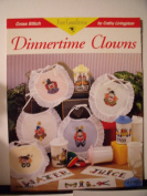 Dinnertime Clowns By Cathy Livingston Just Cross Stitch