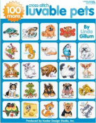 Leisure Arts 100 More Luvable Cross Stitch Pets Book