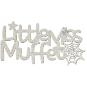Die-Cut Grey Chipboard Word-Little Miss Muffet 15cm x 6.4cm