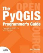 The Pyqgis Programmer's Guide