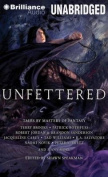 Unfettered [Audio]