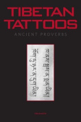 Tibetan Tattoos Ancient Proverbs