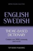 Theme-Based Dictionary British English-Swedish - 9000 Words