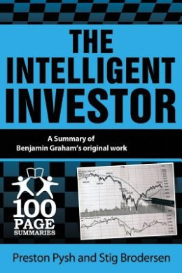 The Intelligent Investor: 100 Page Summary