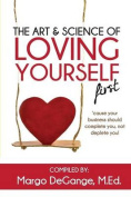 The Art & Science of Loving Yourself First
