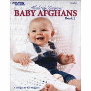 Leisure Arts Absolutely Gorgeous Baby Afghans, Book 2